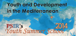 PSIR's Youth Summer School 2014 ♦ Youth and Development in the Mediterranean.